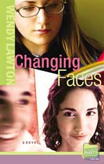 Changing Faces by Wendy Lawton