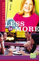 Less is More by Wendy Lawton